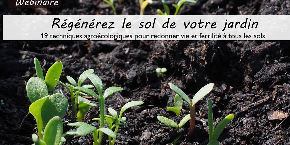 """Webinaire """"Régénérez le sol de votre jardin"""""""