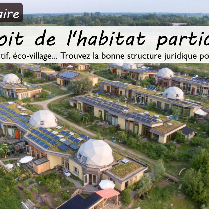 Webinaire Le droit de l'habitat participatif