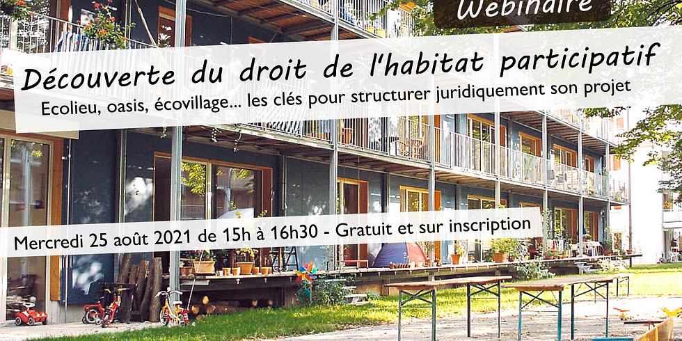 """Webinaire """"Découverte du droit de l'habitat participatif"""""""