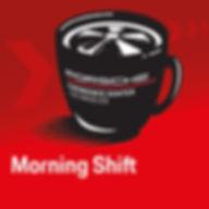 Morning Shift