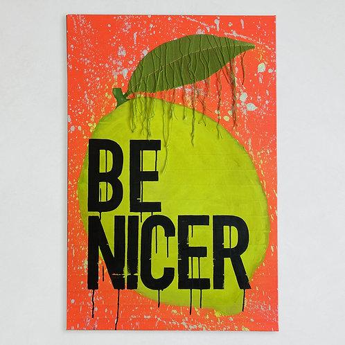 Be Nicer - No. 1