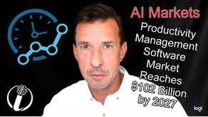 AI MARKETS – Productivity Management Software to Reach $120 Billion Market Size by 2027, Power