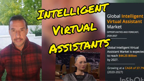 The Intelligent Virtual Assistant (IVA) market will reach over $44B by 2027