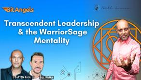 Transcendent Leadership & WarriorSage Mentality