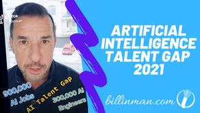 Artificial Intelligence Talent Gap 2021