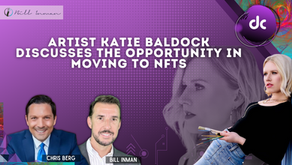ARTIST KATIE BALDOCK DISCUSSES THE OPPORTUNITY IN MOVING TO NFTs