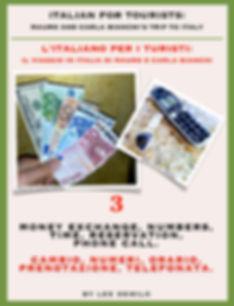 Lesson/Lezione 3 Money Exchange, Numbers, Time, Reservation, Phone Call | Cambio, Numeri, Orario, Prenotazione, Telefonata