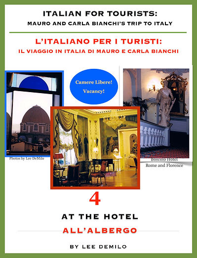 Lesson/Lezione 4 At the Hotel | All'Albergo