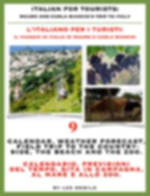 Lesson/Lezione 9 Calendario | Previsioni del Tempo | Gite in Campagna , al Mare, allo Zoo