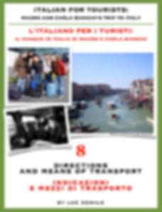 Lesson/Lezione 8 Directions and Means of Transport | Indicazioni e Mezzi di Trasporto
