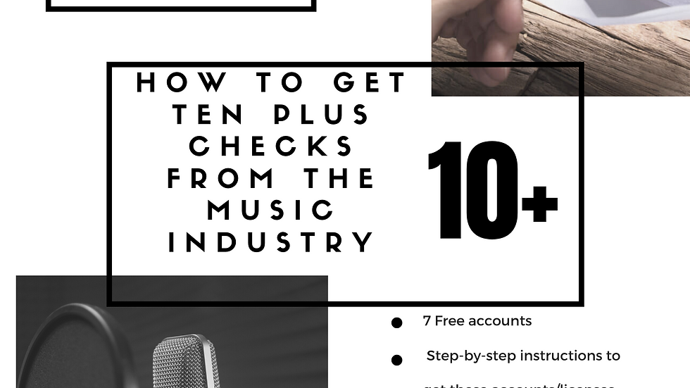 Get 10 plus checks for your music
