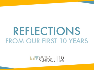 Introduction to the personal reflections from Mutual Ventures' team
