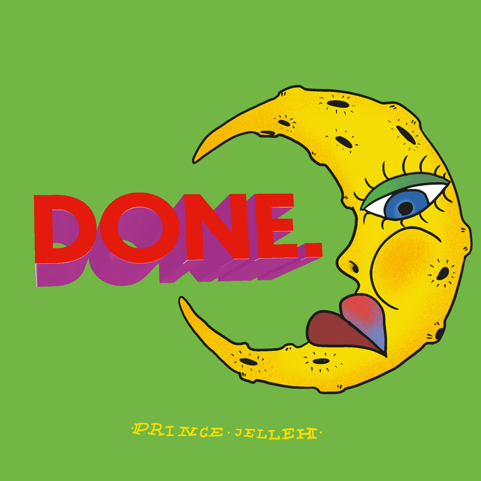 Prince Jelleh - DONE. (Vinyl/CD)