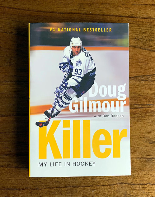 Killer: My Life in Hockey - Autographed Paperback