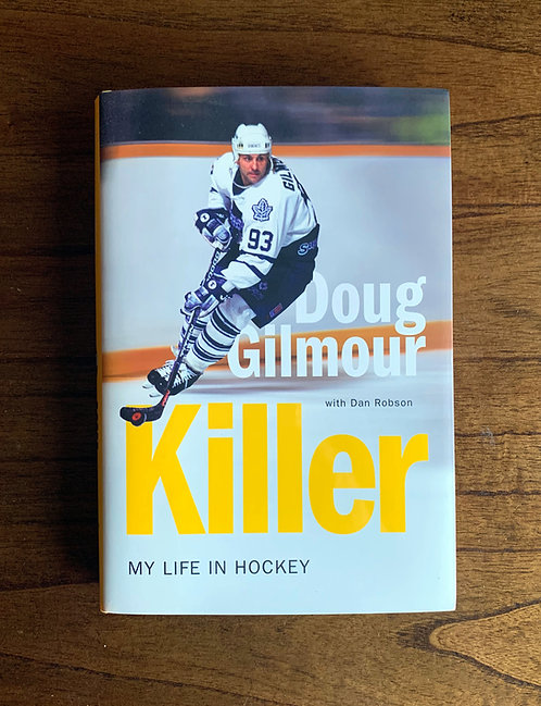 Killer: My Life in Hockey - Autographed Hardcover