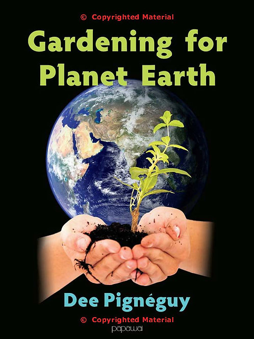 Gardening for Planet Earth - Dee Pigneguy