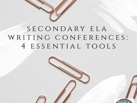 Secondary ELA Writing Conferences: 4 Essential Tools