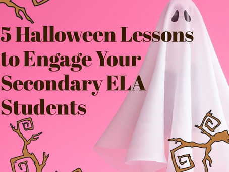 Halloween Lesson Plans for Middle School and High School ELA