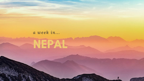 A Week in Kathmandu, Nepal