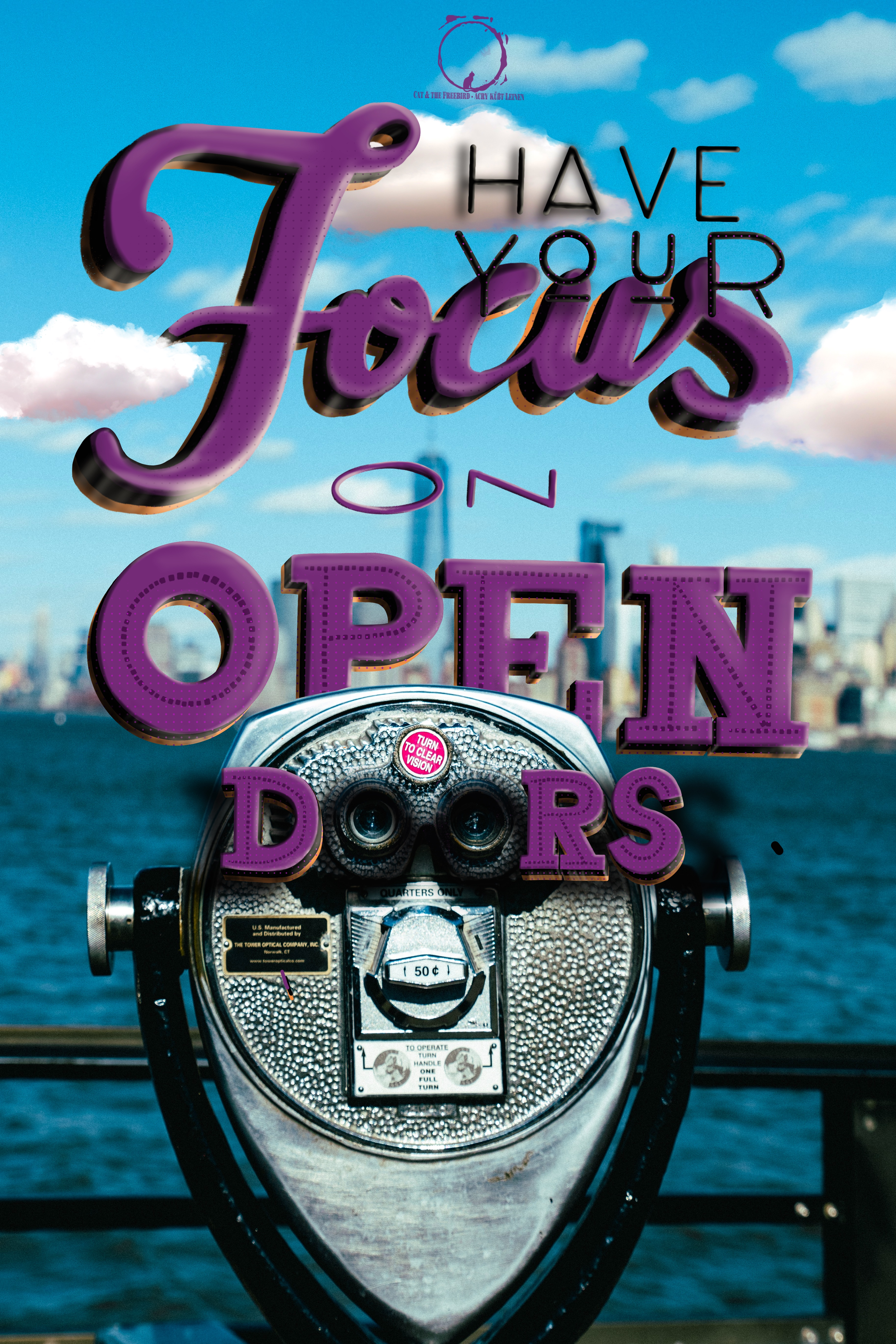 Have Your Focus on Open doors_ Lettering