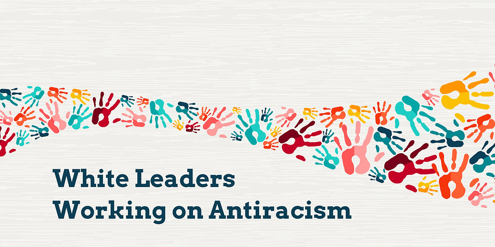 White Leaders Working on Antiracism (1)