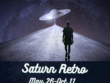 Saturn Retrograde – May 23rd through October 11th