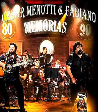 Memórias - César Menotti e Fabiano