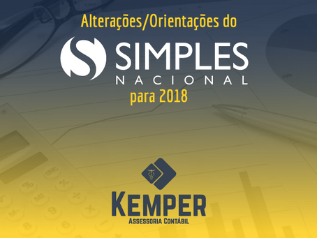 Alterações/orientações do Simples Nacional para 2018