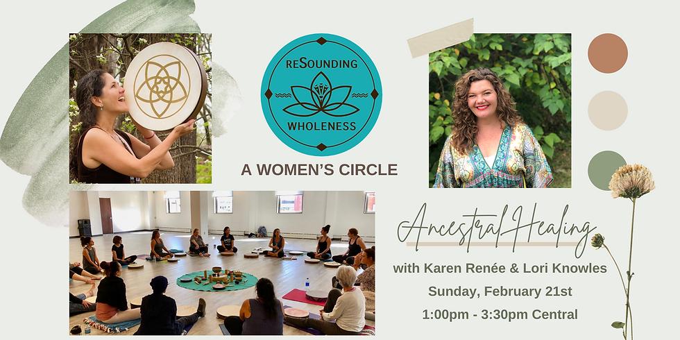 ReSounding Wholeness   A Women's Circle - Ancestral Healing