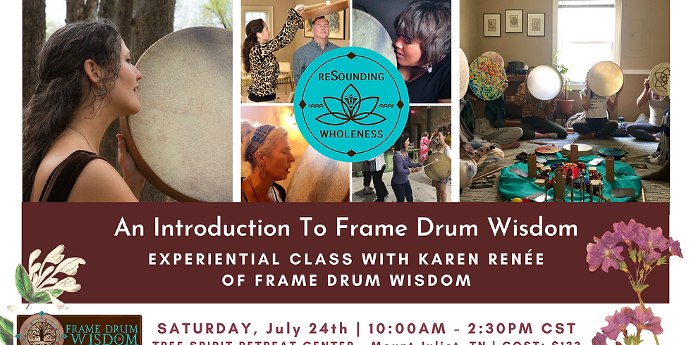 An Introduction To Frame Drum Wisdom | For Women & Men