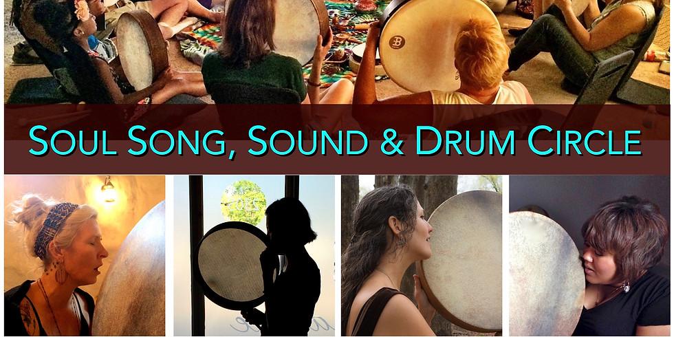 Soul Song, Sound & Drum Circle