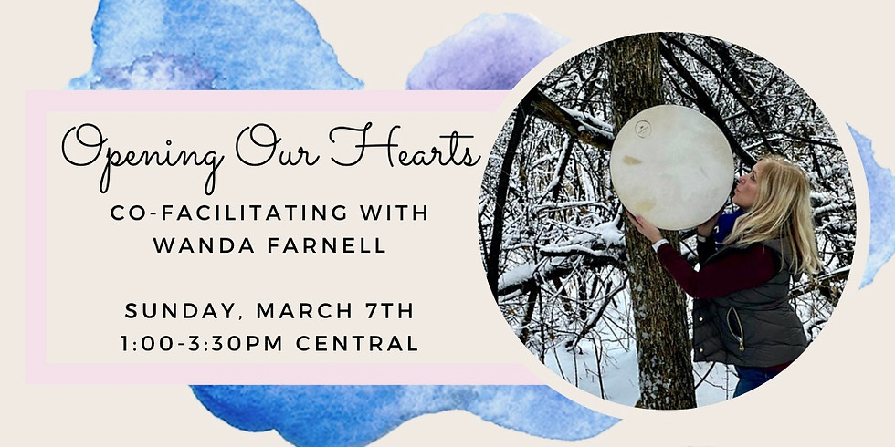 Opening Our Hearts   with Karen Renée & Wanda Lee of Minds With Motion