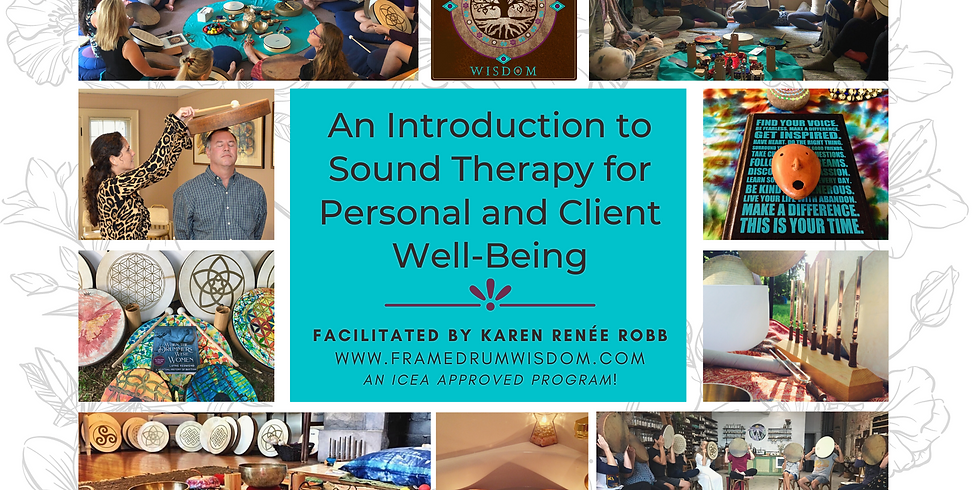 An Introduction to Sound Therapy for Personal & Client Well-Being