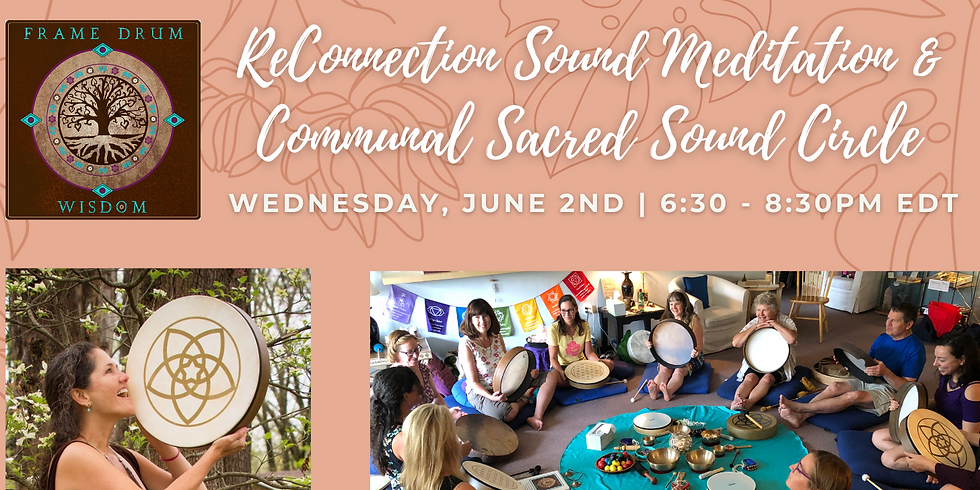 ReConnection Sound Meditation & Communal Sound Circle