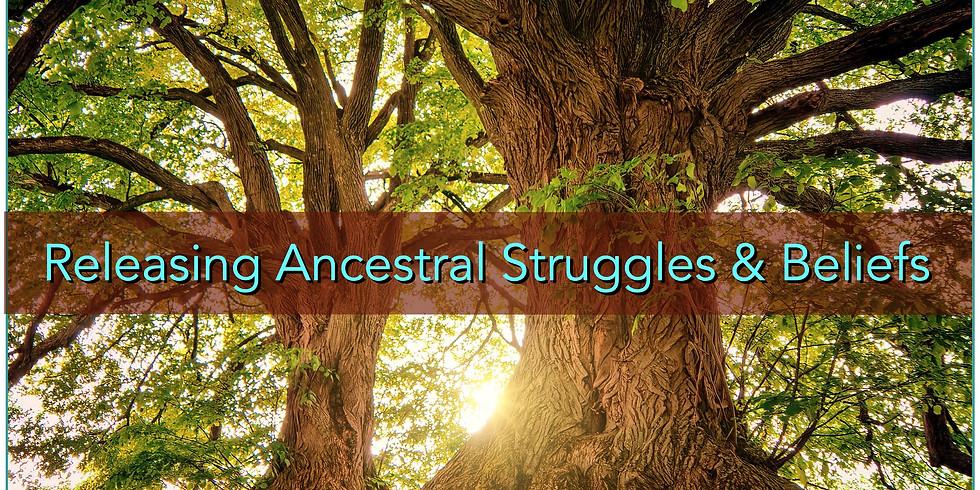 Releasing Ancestral Struggles & Beliefs | with Lori Knowles & Karen Renée