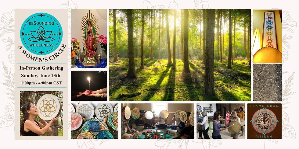 ReSounding Wholeness   A Women's Circle - Contemplate with Karen Renée