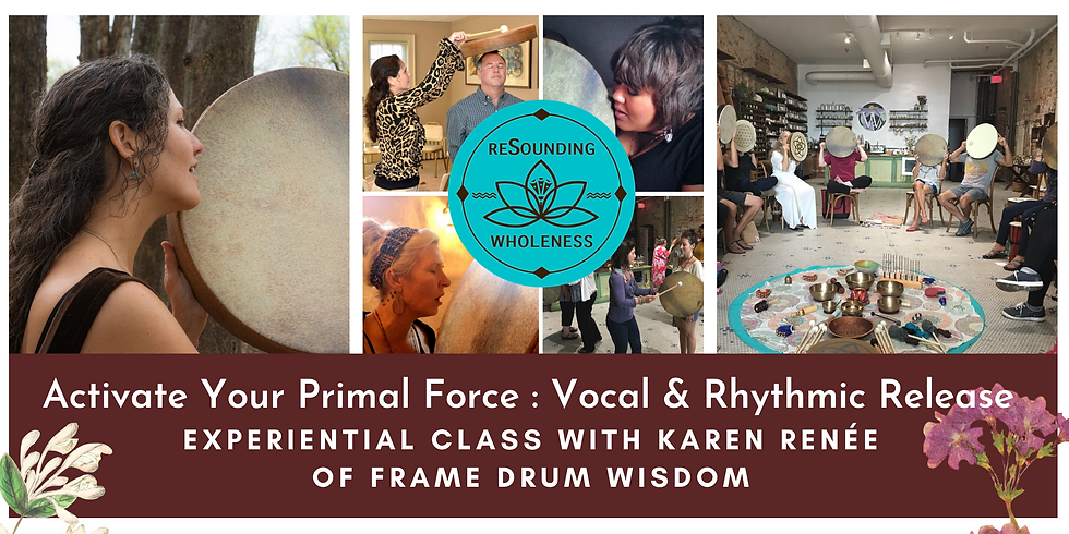 Activate Your Primal Force | Vocal & Rhythmic Release