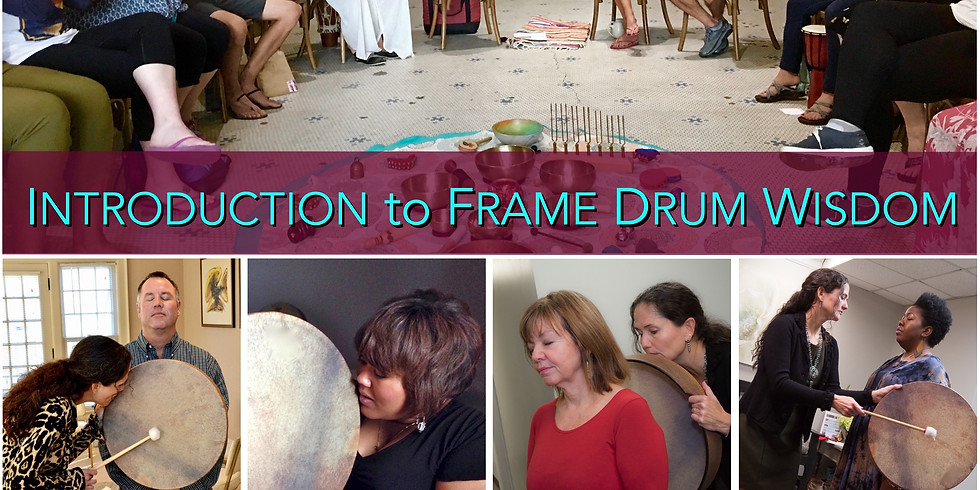 Introduction To Frame Drum Wisdom