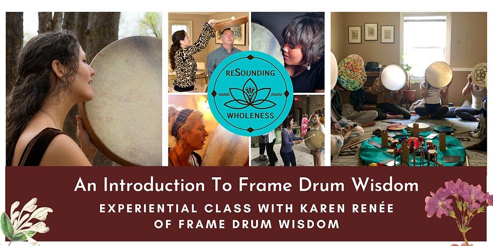 An Introduction to Frame Drum Wisdom   Miami, FL