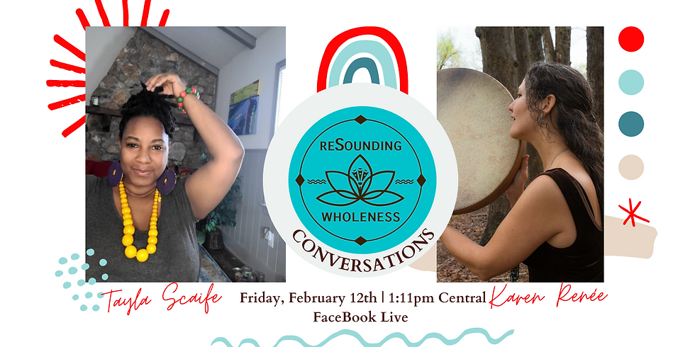 ReSounding Wholeness | Conversations - Tayla Scaife