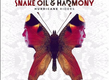 Snake Oil & Harmony debut album Hurricane Riders released 28th February!