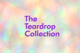 TeardropCollection.jpg