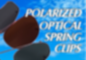Polarized Optical Spring Clips
