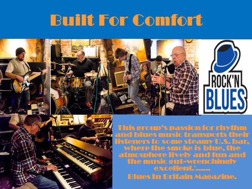 Built for Comfort Band
