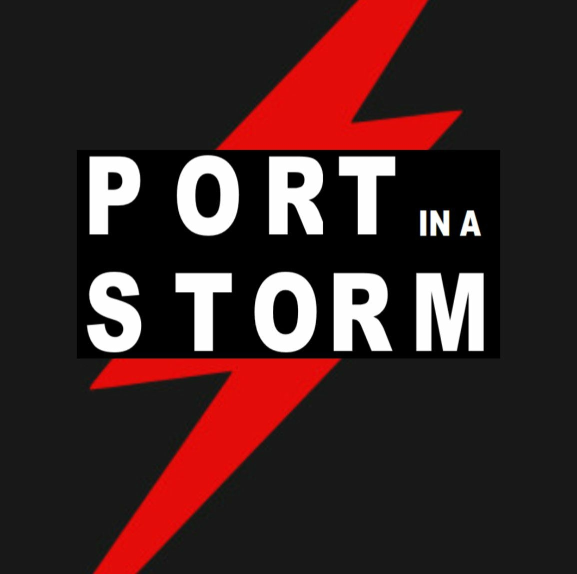 Port in a storm.