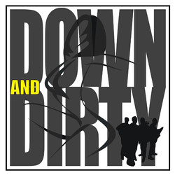 Down & Dirty Band