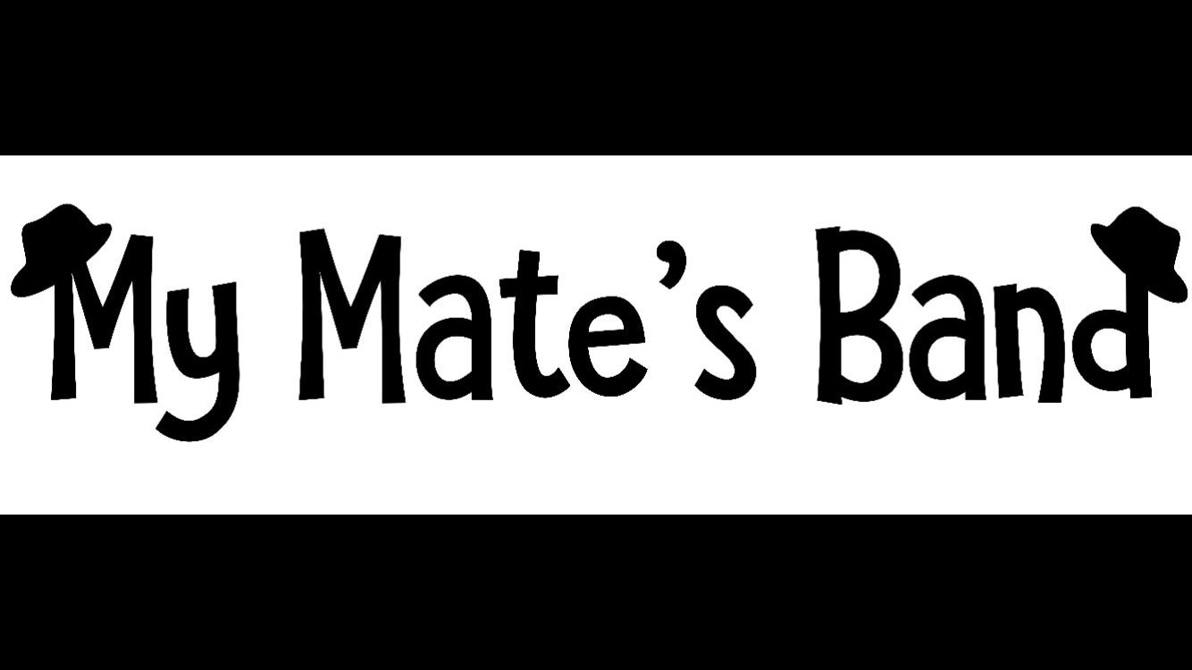 My Mates Band