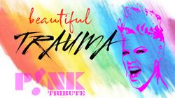 Beautiful Trauma Pink Tribute 2