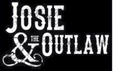 Josie & the Outlaw