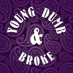 Young Dumb & Broke Band